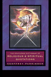 The Routledge Dictionary of Religious and Spiritual Quotations by Geoffrey Parrinder