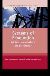 Systems of Production by Brendan Burchell