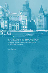 Shanghai in Transition by Jos Gamble