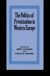 The Politics of Privatisation in Western Europe