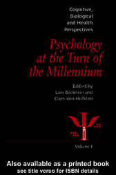 Psychology at the Turn of the Millennium, Volume 1 by Lars Backman