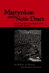 Martyrdom and Noble Death by Friedrich Avemarie