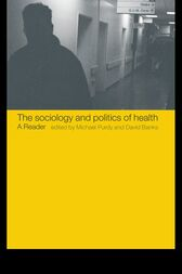 The Sociology and Politics of Health by David Banks