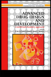 Advanced Drug Design And Development: A Medicinal Chemistry Approach by P N Kourounakis