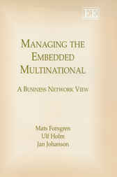 Managing the Embedded Multinational by M. Forsgren