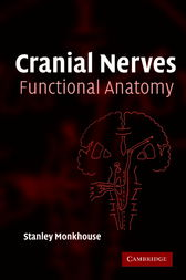 Cranial Nerves by Stanley Monkhouse