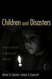 Children and Disasters by Wendy N. Zubenko