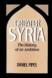 Greater Syria by Daniel Pipes