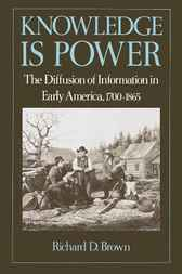 Knowledge Is Power by Richard D. Brown