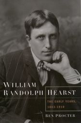 William Randolph Hearst by Ben Procter
