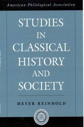 Studies in Classical History and Society by Meyer Reinhold
