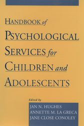 Handbook of Psychological Services for Children and Adolescents by Jan N. Hughes