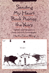 Sending My Heart Back Across the Years by Hertha Dawn Wong