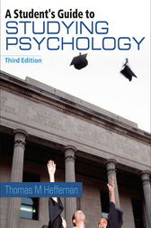 A Student's Guide to Studying Psychology by Thomas M. Heffernan