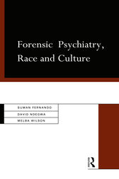 Forensic Psychiatry, Race and Culture by Dr Suman Fernando