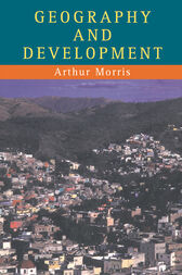 Geography And Development by Arthur Morris
