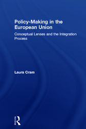 Policy-Making in the European Union by Laura Cram