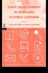 Staff Development in Open and Flexible Education by Colin Latchem
