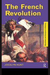 The French Revolution by Jocelyn Hunt