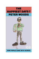 The Happiest Days? by Peter Woods