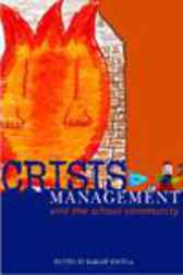 Crisis Management and the School Community by Mardie Whitla
