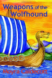 Weapons of the Wolfhound by Moyra Caldecott