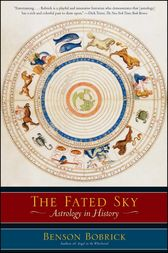The Fated Sky by Benson Bobrick