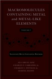 Macromolecules Containing Metal and Metal-Like Elements, Volume 7 by unknown