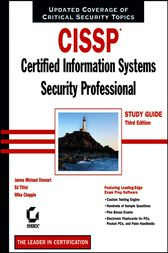 CISSP: Certified Information Systems Security Professional Study Guide by James M. Stewart