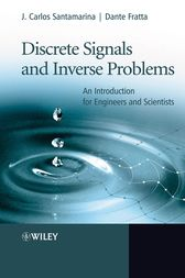 Discrete Signals and Inverse Problems by J. Carlos Santamarina
