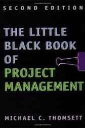 The Little Black Book of Project Management by Michael Thomsett