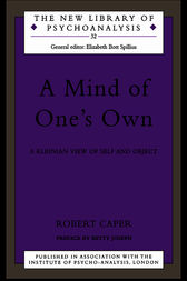A Mind of One's Own by Robert A. Caper