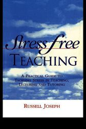 Stress Free Teaching by Russell Joseph