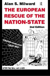 The European Rescue of the Nation State by Alan Milward