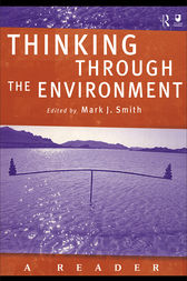 Thinking Through the Environment by Mark J. Smith