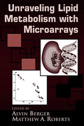 Understanding Lipid Metabolism with Microarrays and Other Omic Approaches by Alvin Berger