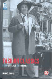 Fashion Classics from Carlyle to Barthes by Michael Carter