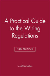 A Practical Guide to the Wiring Regulations by Geoffrey Stokes