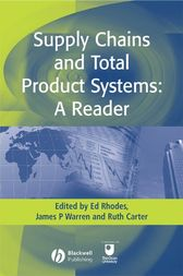 Supply Chains and Total Product Systems by Ed Rhodes