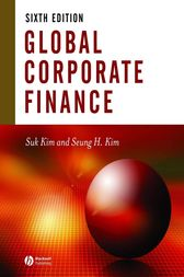 Global Corporate Finance by Suk H. Kim