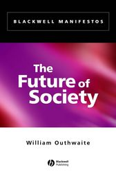 The Future of Society by William Outhwaite