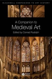 A Companion to Medieval Art by Conrad Rudolph