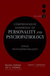 Comprehensive Handbook of Personality and Psychopathology , Child Psychopathology by Robert T. Ammerman