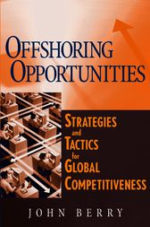 Offshoring Opportunities by John Berry