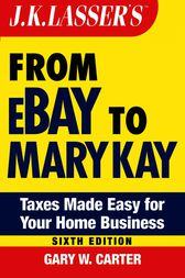 J.K. Lasser's From Ebay to Mary Kay by Gary W. Carter