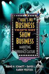 There's No Business That's Not Show Business by David L. Rogers