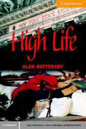 High Life, Low Life Level 4 by Alan Battersby