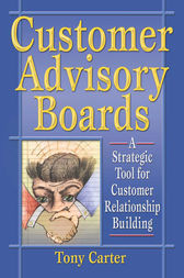 Customer Advisory Boards by David L Loudon