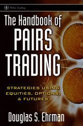 The Handbook of Pairs Trading by Douglas S. Ehrman