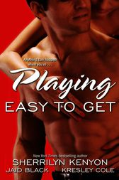 Playing Easy to Get by Kresley Cole